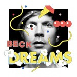Beck, Dreams