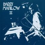 Barry Manilow, Barry Manilow II