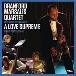 Branford Marsalis, Coltrane's a Love Supreme Live in Amsterdam