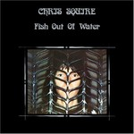 Chris Squire, Fish Out Of Water