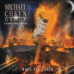 Michael Cosyn Group, Burn The Earth (Feat. Paul Shortino)