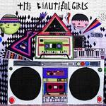 The Beautiful Girls, Dancehall Days