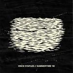 Vince Staples, Summertime '06