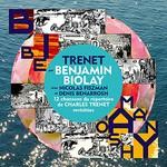 Benjamin Biolay, Nicolas Fiszman & Denis Benarrosh, Trenet
