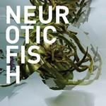 Neuroticfish, A Sign Of Life
