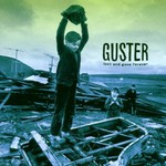 Guster, Lost and Gone Forever