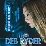 Deb Ryder, Let It Rain