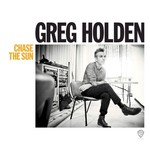 Greg Holden, Chase the Sun