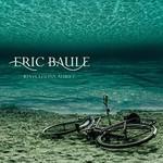 Eric Baule, Revelations Adrift