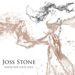 Joss Stone, Water for Your Soul