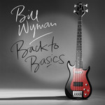 Bill Wyman, Back To Basics