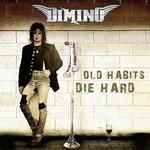 Dimino, Old Habits Die Hard