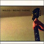Wilco, Being There mp3