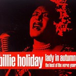 Billie Holiday, Lady in Autumn: The Best of the Verve Years
