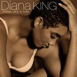 Diana King, Think Like A Girl