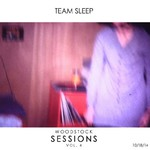 Team Sleep, Woodstock Sessions Vol. 4 mp3