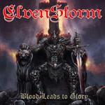 Elvenstorm, Blood Leeds To Glory