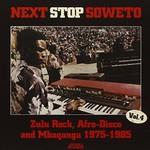 Various Artists, Next Stop Soweto 4: Zulu Rock, Afro-Disco & Mbaqanga 1975-1985 mp3