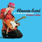 Ronnie Earl & The Broadcasters, Father's Day