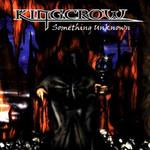 Kingcrow, Something Unknown