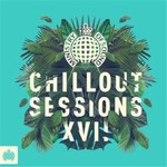 Various Artists, Ministry of Sound: Chillout Sessions XVII