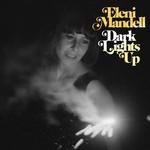 Eleni Mandell, Dark Lights Up mp3