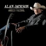 Alan Jackson, Angels and Alcohol