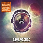 Galactic, Into The Deep