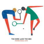 The Bird and the Bee, Recreational Love