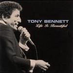 Tony Bennett, Life Is Beautiful