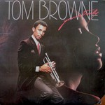 Tom Browne, Yours Truly