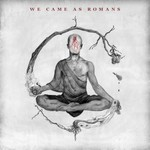 We Came as Romans, We Came as Romans