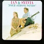 Ian & Sylvia, Four Strong Winds