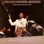 Love Unlimited Orchestra, Presents Mr. Webster Lewis : Welcome Aboard