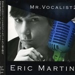 Eric Martin, Mr. Vocalist 2