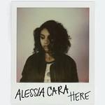Alessia Cara, Here