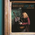 Warren Haynes, Ashes & Dust (Feat. Railroad Earth)