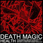 HEALTH, DEATH MAGIC