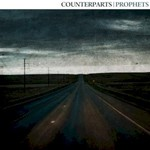 Counterparts, Prophets