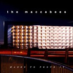 The Maccabees, Marks to Prove It