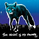The Prodigy, The Night Is My Friend