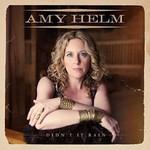 Amy Helm, Didn't It Rain