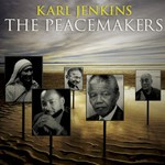 Karl Jenkins, The Peacemakers