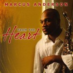 Marcus Anderson, From The Heart
