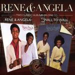 Rene & Angela, Rene & Angela / Wall to Wall