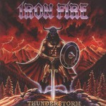 Iron Fire, Thunderstorm