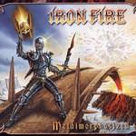 Iron Fire, Metalmorphosized