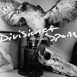 The Flatliners, Division of Spoils