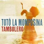 Toto La Momposina, Tambolero