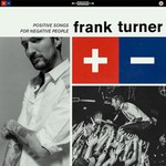 Frank Turner, Positive Songs for Negative People